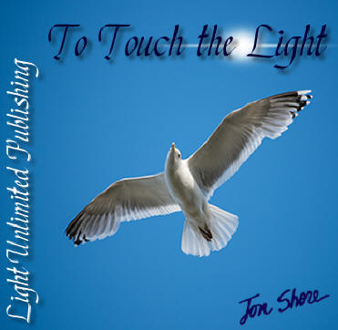 To Touch the Light by Jon Shore