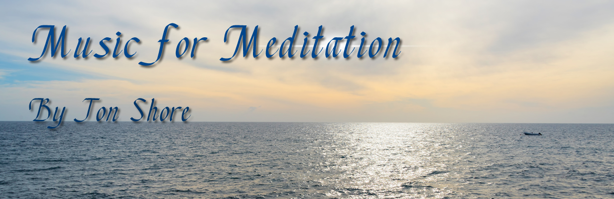 Music for Meditation and Mindfulness by Jon Shore